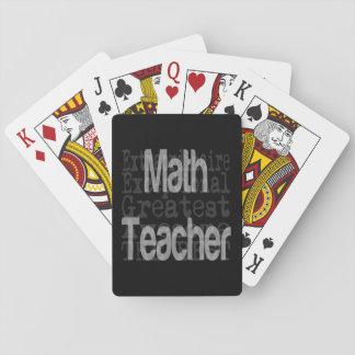 Math Teacher Extraordinaire Playing Cards
