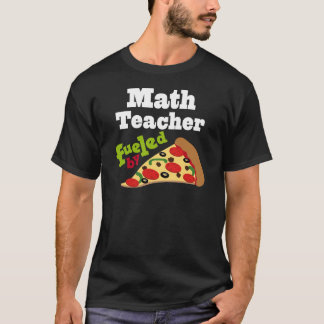 Math Teacher (Funny) Pizza T-Shirt