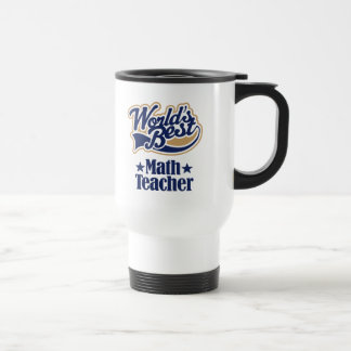 Math Teacher Gift For (Worlds Best) Travel Mug