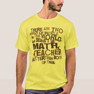Math Teacher Gift T-Shirt