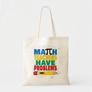 Math Teacher Have Problems Canvas Bags