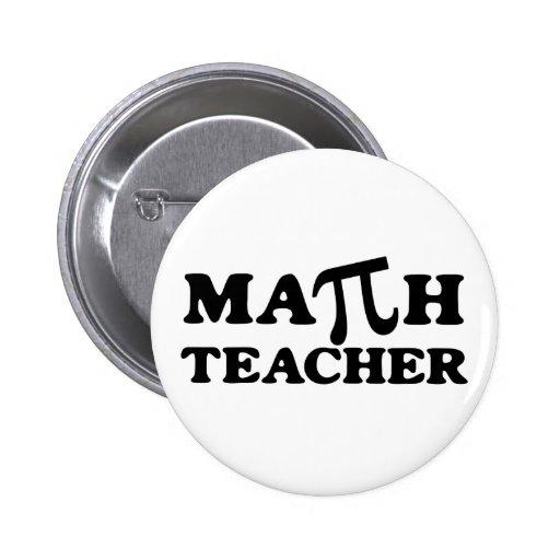 Math Teacher PI 2 Inch Round Button