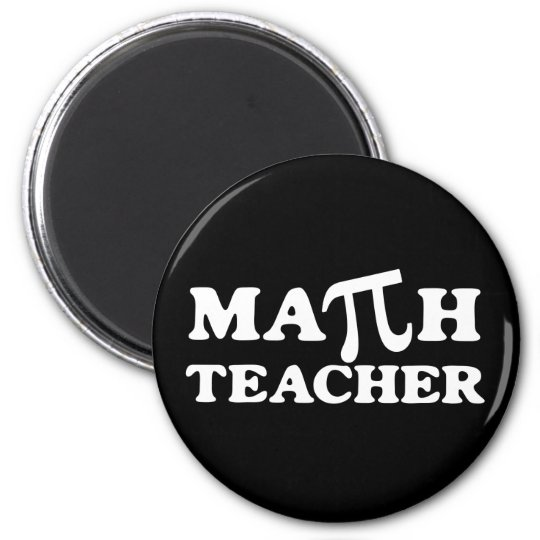 Math Teacher PI Magnet