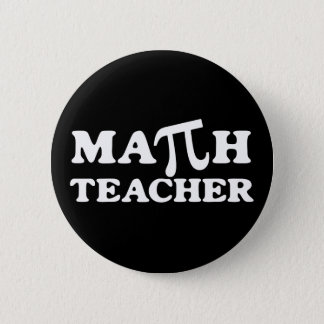 Math Teacher PI Pinback Button