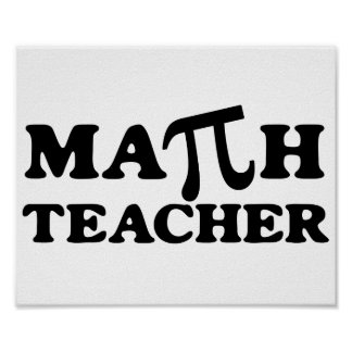 Math Teacher PI Posters