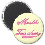 Math Teacher Pink Text T-shirts and Gifts Refrigerator Magnet