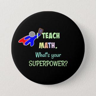 Math Teacher, Superhero Button