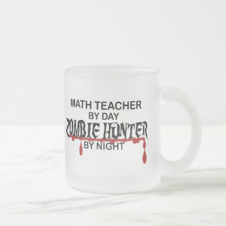 Math Teacher Zombie Hunter 10 Oz Frosted Glass Coffee Mug