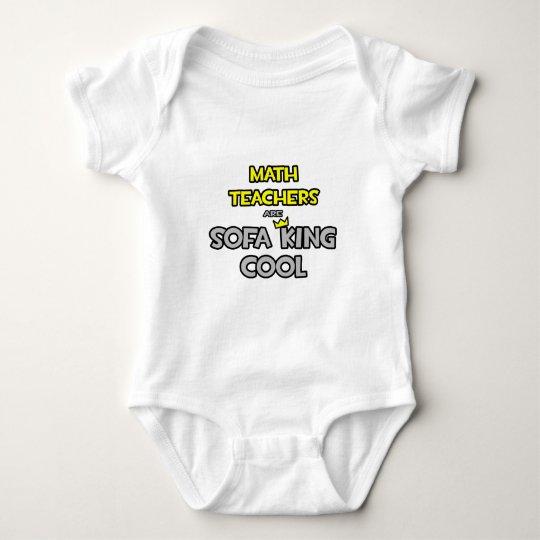Math Teachers Are Sofa King Cool Baby Bodysuit