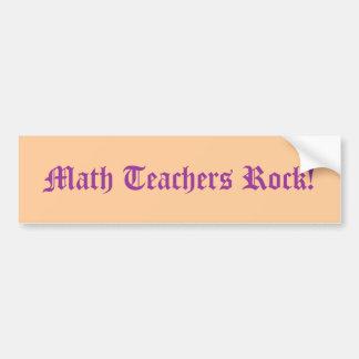 Math Teachers Rock! Bumper Sticker
