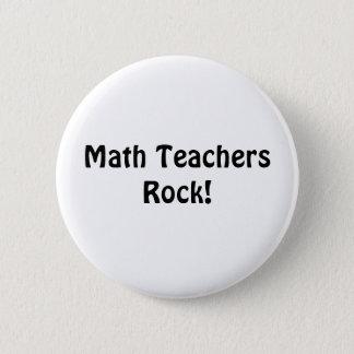Math Teachers Rock! Pinback Button