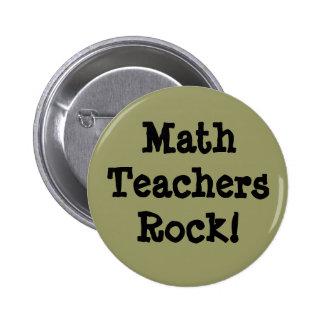 Math Teachers Rock! Pins