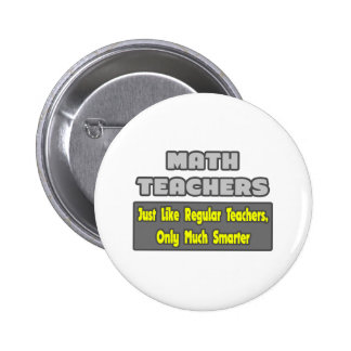 Math Teachers...Smarter Buttons