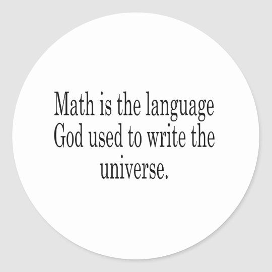 Math - The Language of God Classic Round Sticker