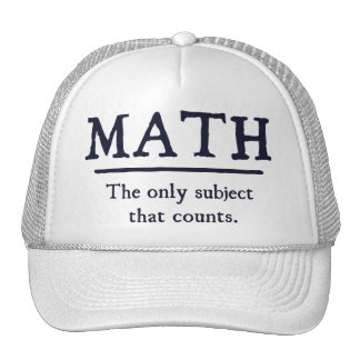 Math The Only Subject That Counts Trucker Hats
