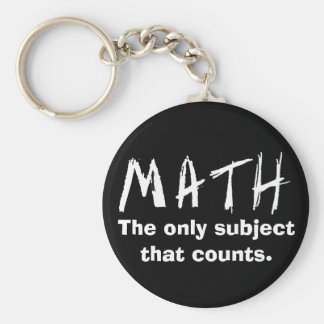 Math The Only Subject That Counts Button Keychain