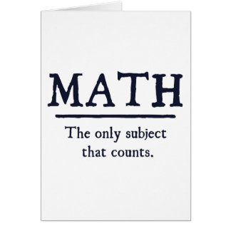 Math The Only Subject That Counts Card