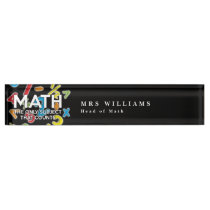 MATH THE ONLY SUBJECT THAT COUNTS DESK NAME PLATE