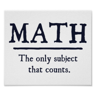 Math The Only Subject That Counts Poster at Zazzle