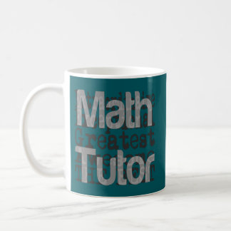 Math Tutor Extraordinaire Coffee Mug