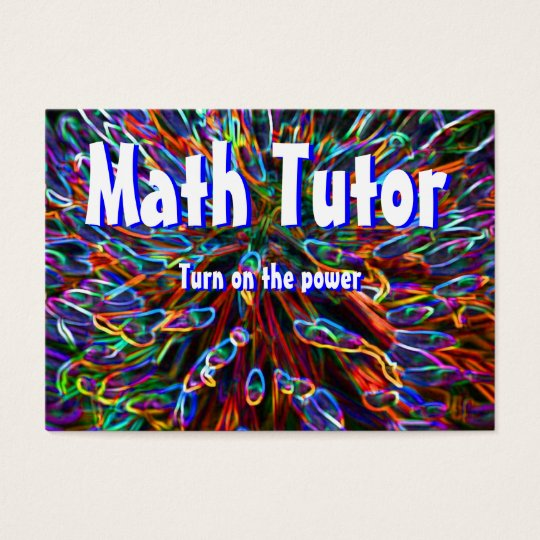 Math Tutor , Turn on the power... Business Card