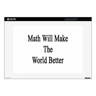 Math Will Make The World Better Skin For Laptop
