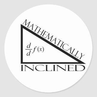 Mathematically Inclined Classic Round Sticker
