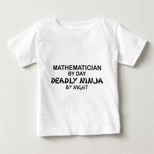 Mathematician Deadly Ninja by Night Baby T-Shirt