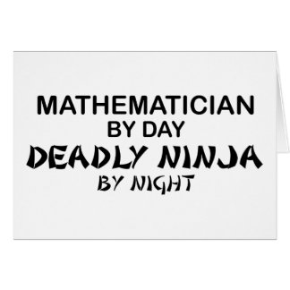 Mathematician Deadly Ninja by Night Greeting Card