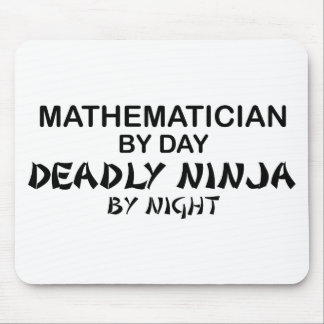 Mathematician Deadly Ninja by Night Mouse Pads