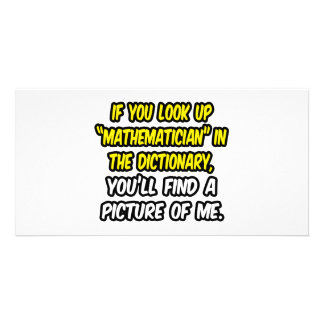 Mathematician In Dictionary...My Picture Photo Cards