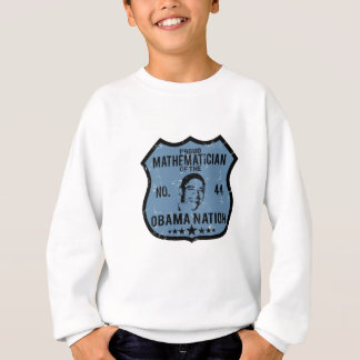 Mathematician Obama Nation Sweatshirt