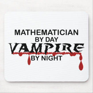 Mathematician Vampire by Night Mouse Pad