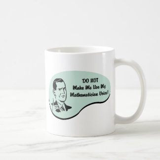 Mathematician Voice Coffee Mug