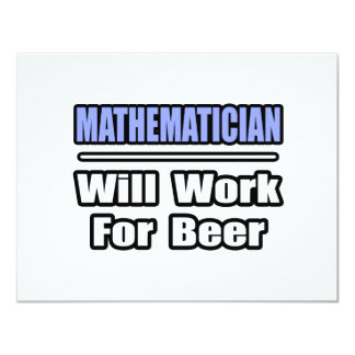 Mathematician...Will Work For Beer Card