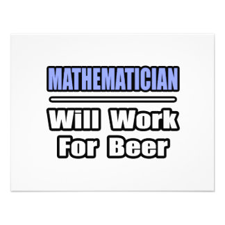 Mathematician...Will Work For Beer Announcements