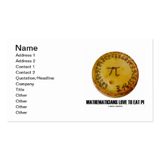 Mathematicians Love To Eat Pi (Pi On A Pie) Double-Sided Standard Business Cards (Pack Of 100)