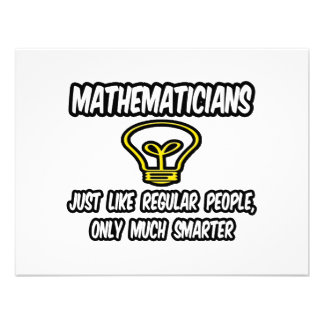 Mathematicians...Regular People, Only Smarter Custom Announcement