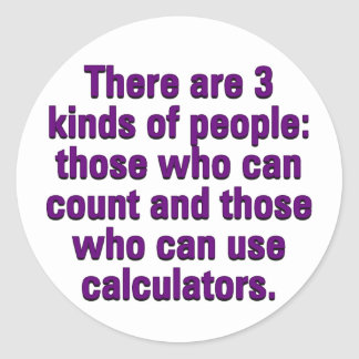 Mathematics can improve your ability to count classic round sticker