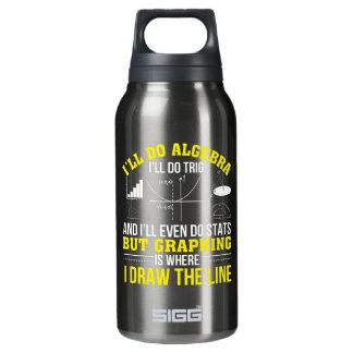Mathematics Graphing Is Where Draw Line Insulated Water Bottle