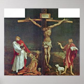 Mathis Grunewald Gothart - Crucifixion of Christ Poster