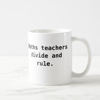 Maths Teacher Funny Quote Joke Coffee Mug