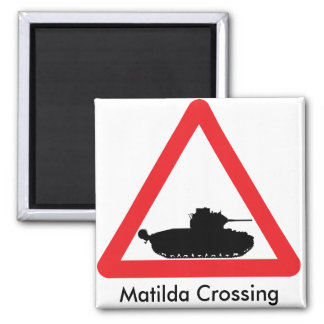 Matilda crossing warning sign magnet