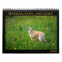 Matilda, Love, and Light 2021 Calendar