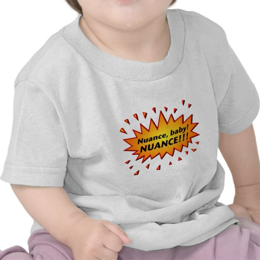 ¡Matiz, bebé! ¡Matiz!!! Camisetas