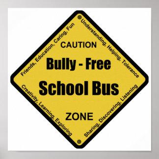 Matón - autobús escolar libre póster
