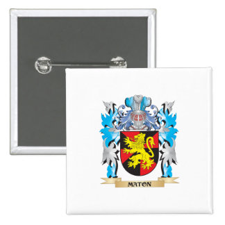 Maton Coat of Arms - Family Crest Button