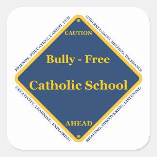 Matón - escuela católica libre pegatina cuadrada