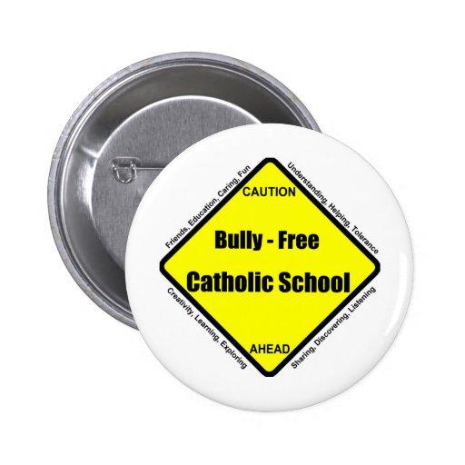 Matón - escuela católica libre pin redondo 5 cm