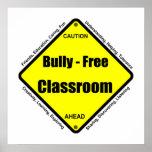 Matón - poster libre de la sala de clase